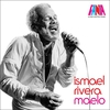 Couverture de l'album A Man and His Music: Ismael Rivera - Maelo
