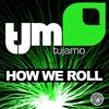 Couverture de l'album How We Roll - Single