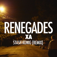 Cover of the track Renegades (Stash Konig Remix) - Single