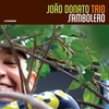 Cover of the track Sambolero (Jo3o Donato)