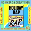Cover of the album Holiday Rap: Best of Collector Mc Miker & DJ Sven (Original Version)