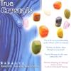 Cover of the album True Crystals
