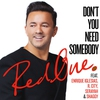 Couverture de l'album Don't You Need Somebody (feat. Enrique Iglesias, R. City, Serayah & Shaggy) - Single