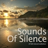 Cover of the album Sounds of Silence... 20 Full Relaxed Audiotrax