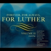 Couverture de l'album Forever, for Always, for Luther: Volume II