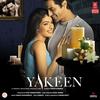 Couverture de l'album Yakeen (Original Motion Picture Soundtrack)