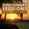 Cover of the album Sunlounger Sessions (Mixed by DJ Shah)
