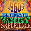 Cover of the album 1960's Ultimate Psychedelic Experience, Vol. 1