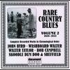 Couverture de l'album Rare Country Blues Vol. 2 (1929-1943)
