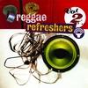 Couverture de l'album Reggae Refreshers, Vol. 2