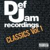 Cover of the album Def Jam Recordings Classics, Vol. 1