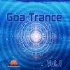 Couverture de l'album Goa Trance, Vol. 1 (Goa, Psytrance, Goatrance and Trance Anthems)