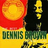 Cover of the album The Best of Dennis Brown: The Niney Years