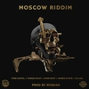 Cover of the album Moscow Riddim (Produced By Rvssian)