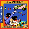 Cover of the album Best of Kazero (Le meilleur des années 80)