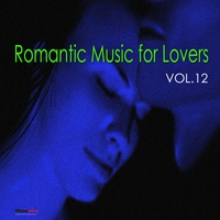 Cover of the track Romantic Music For Lovers, Vol. 12