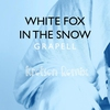 Cover of the album White Fox in the Snow (Kretsen Remix) - Single