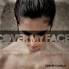 Couverture de l'album Cover My Face