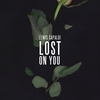 Cover of the album Lost On You - Single