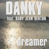 Couverture de l'album Dreamer (feat. Baby Jean Benton) - Single