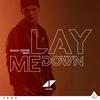 Couverture du titre Lay Me Down