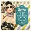 Couverture de l'album Retro Chic 100