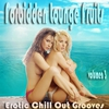 Couverture de l'album Forbidden Lounge Fruits & Erotic Chill Out Grooves, Vol. 3 (Sensual and Sensitive Adult Music)