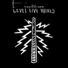 Couverture de l'album Level Live Wires