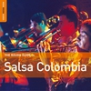 Cover of the album Rough Guide to Salsa Colombia