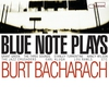 Cover of the album Blue Note Plays Burt Bacharach