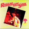 Cover of the album Reggae Got Soul