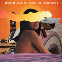 Cover of the track Am I Wrong (feat. ScHoolboy Q) - Single