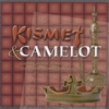 Couverture de l'album Kismet & Camelot