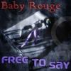 Couverture de l'album Free to Say - Single