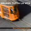 Cover of the album Milano Tutta La Vita
