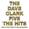 Couverture de l'album The Dave Clark Five: The Hits (Bonus Track Version)