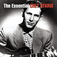 Couverture du titre The Essential Chet Atkins