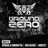 Couverture de l'album Ground Zero 2014 - Dark Matter
