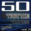Cover of the album 50 D. Trance Tunes, Vol. 3 (The History of Techno Trance & Hardstyle Electro 2012 Anthems)
