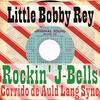 Cover of the album Rockin' J-Bells / Corrido de Auld Lang Syne - EP