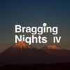 Couverture de l'album Bragging Nights, Vol. 4