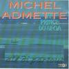Couverture de l'album Alé di partout (Michel Admette, le prince du Sega)