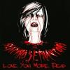 Couverture de l'album Love You More Dead - EP