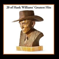 Cover of the track 20 of Hank Williams' Greatest Hits