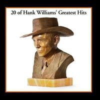 Couverture du titre 20 of Hank Williams' Greatest Hits