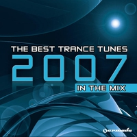 Cover of the track The Best Trance Tunes 2007 - In The Mix (Part 1)