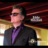 Couverture du titre Les 100 plus belles chansons d'Eddy Mitchell