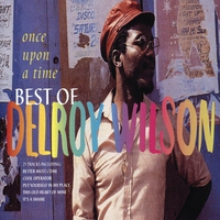 Couverture du titre Once Upon a Time - The Best of Delroy Wilson