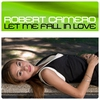 Couverture de l'album Let Me Fall In Love - Single