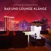 Cover of the album Entspannende Hintergrundmusik (Bar und Lounge Klänge)